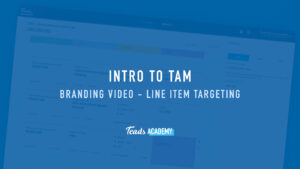 Branding Video - Line Item Targeting