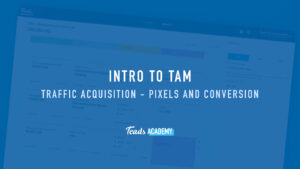 Traffic Acquisition - Pixels and Conversion