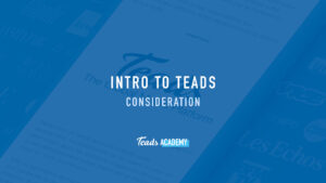 Intro to Teads Consideration
