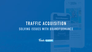Solving Issues with Brandformance