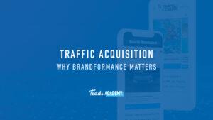 Why Brandformance matters