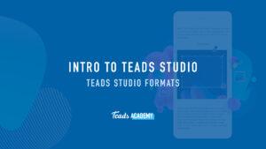Teads Studio Formats