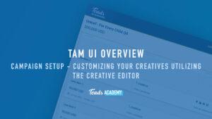 Campaign setup - Customizing Your Creatives Utilizing the Creative Editor