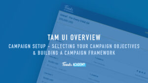 Campaign setup - Selecting Your Campaign Objectives & Building a Campaign Framework