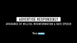 Avoidance of willful misinformation & hate speech